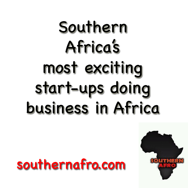 13+ Exciting Southern African Startups to keep an eye out for